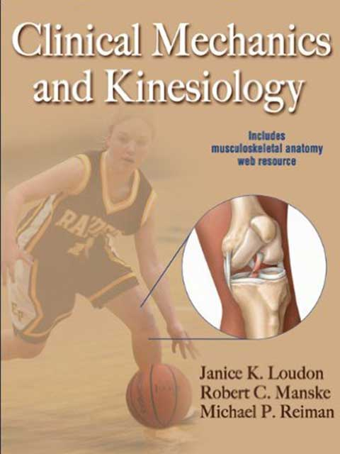 Clinic Mechanics Kinesiology co-authored with Mike Reiman