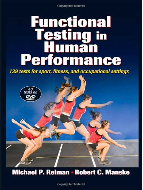Functional Testing In Human Performance Rehabilitation Book co-authored with Mike Reiman