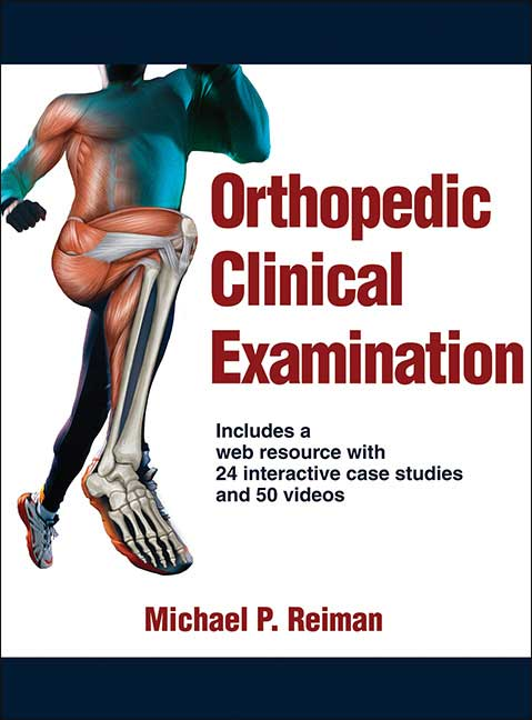 Orthopedic Clinical Examination Book authored by Mike Reiman