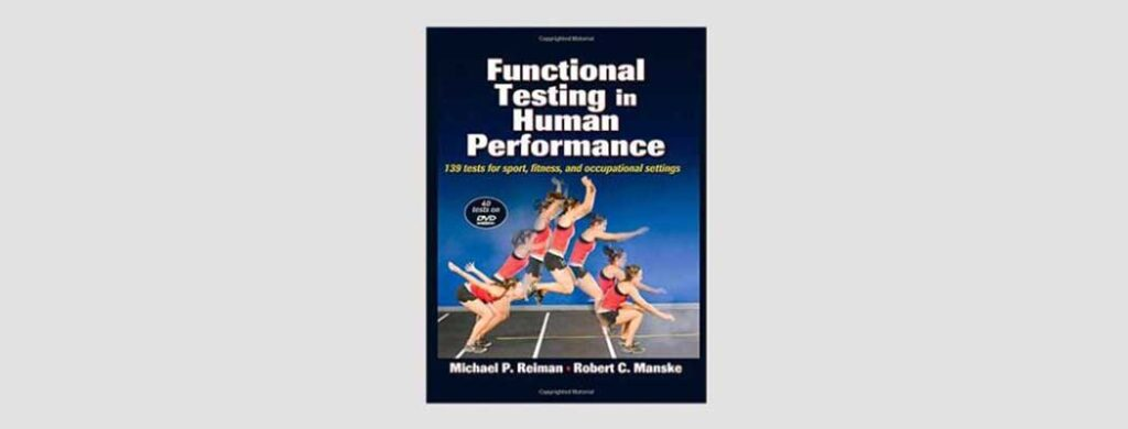 Functional Testing In Human Performance co-authored with Mike Reiman